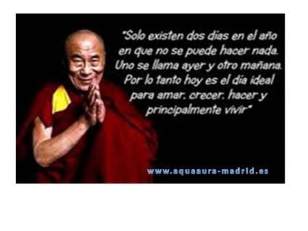 frase del Dalai Lama, sobre la importancia de vivir el momento presente